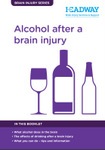 Alcohol after a brain injury booklet